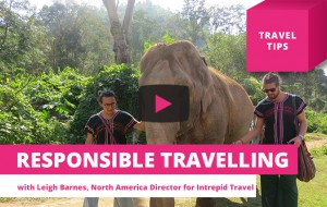 Two simple ways to be a responsible traveller – Travel Tips