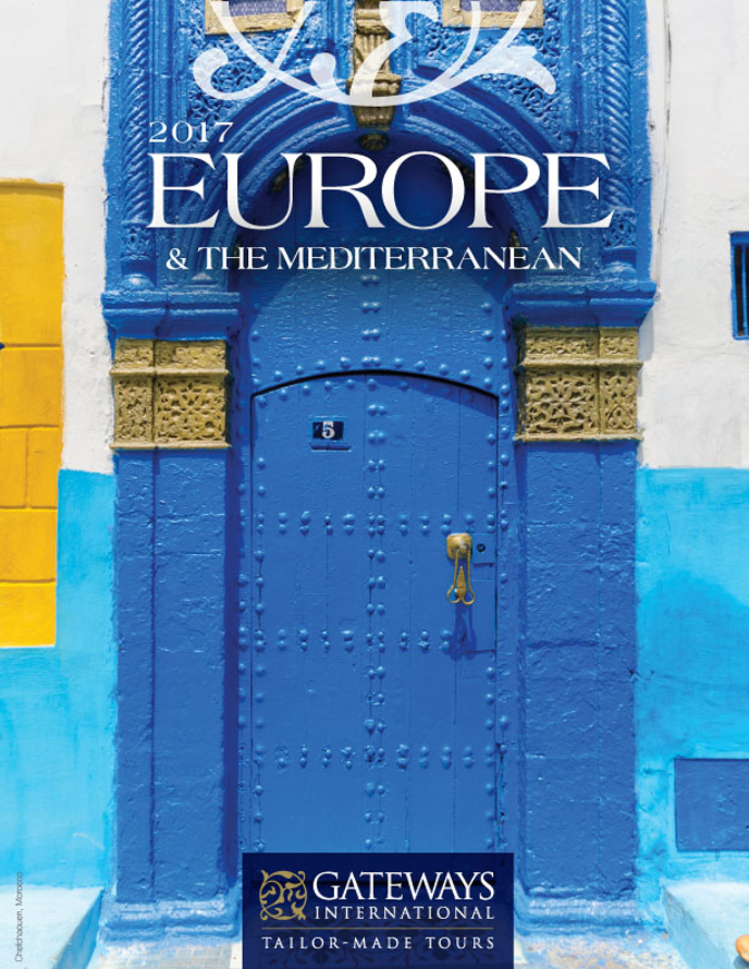 Gateways International's 2017 Europe & Mediterranean Brochure