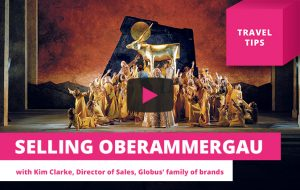 Who agents should target for Oberammergau tours – Travel Tips