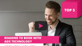 Top 5 Reasons to Book With ADX Technology