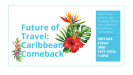 Join us for 'The Future of Travel: Caribbean Comeback', taking place today from 1 - 4 p.m.
