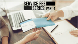 """""""All other professionals charge for their service, why shouldn't you?"""": The Service Fee Series"""