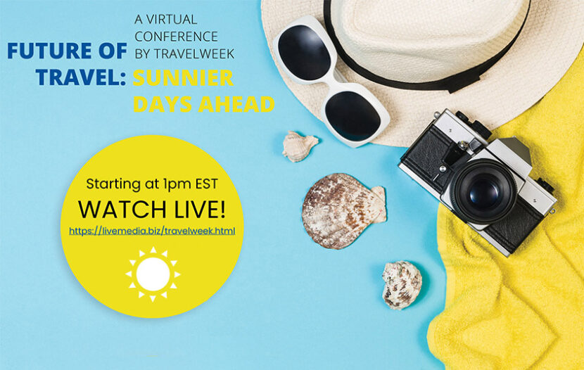 Tune in today at 1 p.m. EDT for Travelweek's 'Future of Travel: Sunnier Days Ahead' online conference
